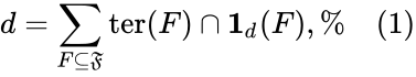 {\displaystyle d=\sum _{F\subseteq {\mathfrak {F}}}\mathrm {ter} (F)\cap \mathbf {1} _{d}(F),\%\ \ \ \ (1)}