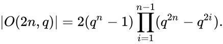 {\displaystyle |O(2n,q)|=2(q^{n}-1)\prod _{i=1}^{n-1}(q^{2n}-q^{2i}).}
