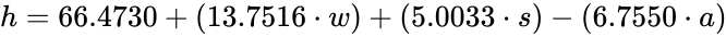 {\displaystyle h=66.4730+(13.7516\cdot w)+(5.0033\cdot s)-(6.7550\cdot a)}