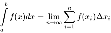 {\displaystyle \int \limits _{a}^{b}f(x)dx=\lim _{n\to \infty }\sum _{i=1}^{n}f(x_{i})\Delta x_{i}}