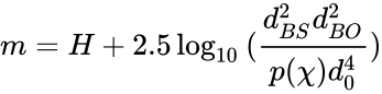 {\displaystyle m=H+2.5\log _{10}{({\frac {d_{BS}^{2}d_{BO}^{2}}{p(\chi )d_{0}^{4}}})}\!\,}