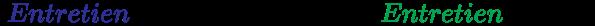 {\displaystyle {~{\color {Blue}Entretien}~Standard\times 0.99=~{\color {Green}Entretien}~Reduit}}