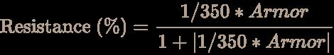 \color [rgb]{0.7058823529411765,0.6274509803921569,0.5490196078431373}{\text{Resistance }}(\%)={\frac {1/350*Armor}{1+\vert 1/350*Armor\vert }}