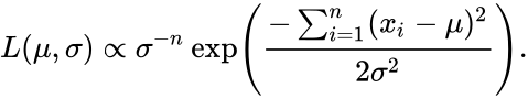 {\displaystyle L(\mu ,\sigma )\propto \sigma ^{-n}\exp \left({-\sum _{i=1}^{n}(x_{i}-\mu )^{2} \over 2\sigma ^{2}}\right).}