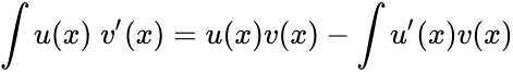 {\displaystyle \int u(x)\;v'(x)=u(x)v(x)-\int u'(x)v(x)}