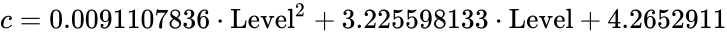 {\displaystyle c=0.0091107836\cdot {\mbox{Level}}^{2}+3.225598133\cdot {\mbox{Level}}+4.2652911}