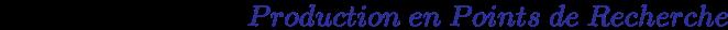 {\displaystyle {\times 1.025~ou~2.5\%={\color {Blue}Production~en~Points~de~Recherche}}}