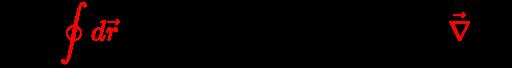 {\displaystyle \forall {\vec {E}}:{\color {red}\oint d{\vec {r}}}\;{\boldsymbol {\cdot }}\;{\vec {E}}=0\iff \exists \;V:{\vec {E}}=-{\color {red}{\vec {\nabla }}}\cdot V}