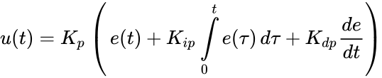 {\displaystyle u(t)=K_{p}\left(\,{e(t)}+K_{ip}\int \limits _{0}^{t}{e(\tau )}\,{d\tau }+K_{dp}{\frac {de}{dt}}\right)}