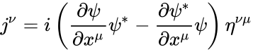 {\displaystyle j^{\nu }=i\left({\frac {\partial \psi }{\partial x^{\mu }}}\psi ^{*}-{\frac {\partial \psi ^{*}}{\partial x^{\mu }}}\psi \right)\eta ^{\nu \mu }}