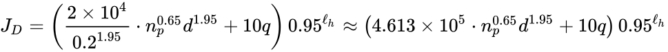{\displaystyle J_{D}=\left({\frac {2\times 10^{4}}{0.2^{1.95}}}\cdot n_{p}^{0.65}d^{1.95}+10q\right)0.95^{\ell _{h}}\approx \left(4.613\times 10^{5}\cdot n_{p}^{0.65}d^{1.95}+10q\right)0.95^{\ell _{h}}}
